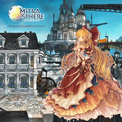 Mitrasphere -密特拉之星- 原声大碟 Vol.3