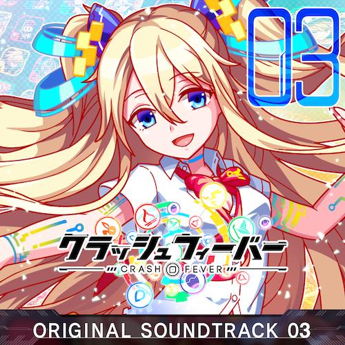 Crash Fever ORIGINAL SOUNDTRACK 3