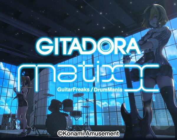 GITADORA Matixx