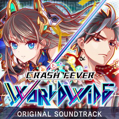 CRASH FEVER Worldwide Original Soundtrack